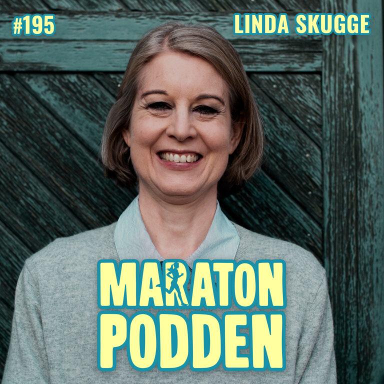 #195: Linda Skugge, löpning är bättre än sex!