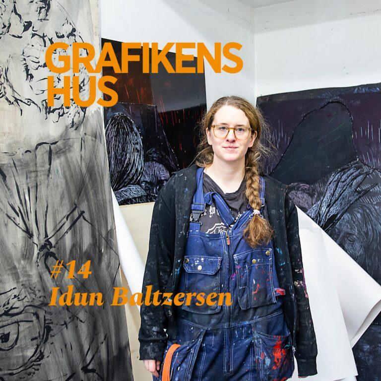 #14 Grafikens Hus på besök hos Idun Baltzersen