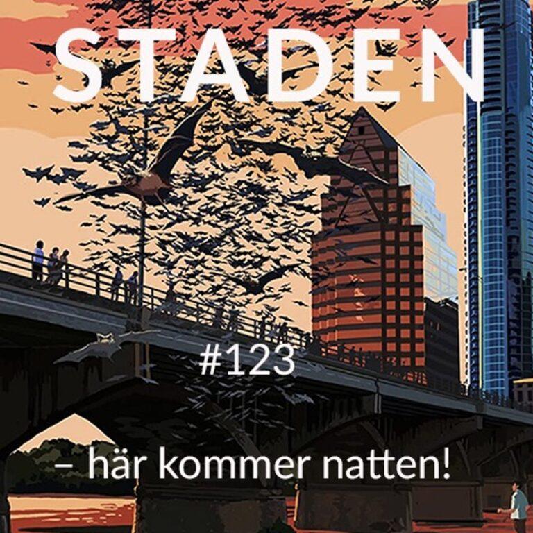 #123 Staden – här kommer natten!