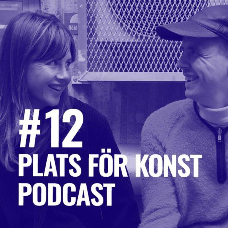 #12 Konstnären & samhällsplanering, med Sofia Wiberg & Jens Strandberg