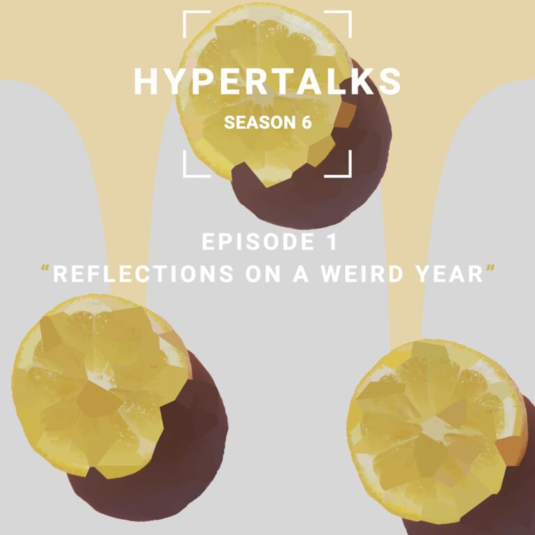 Season 6  E1 – Reflections on a weird year