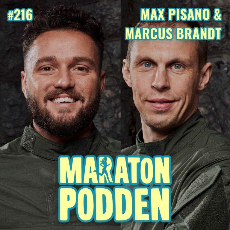#216: Max Pisano & Marcus Brandt från Elitstyrkans hemligheter