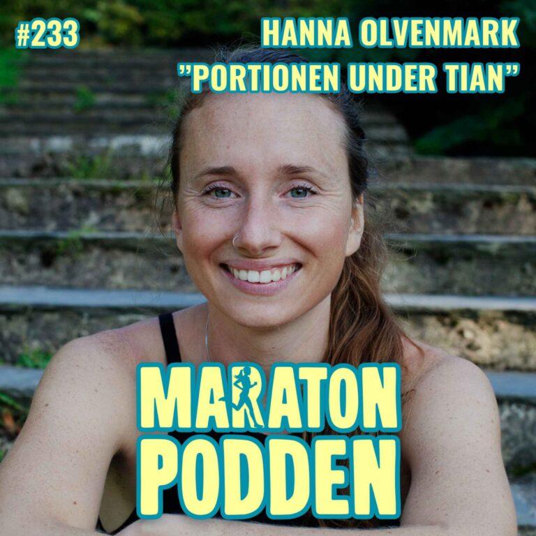 """#233: Hanna """"Portionen under tian"""" Olvenmark, hängiven snåljåp, dietist och löpare"""